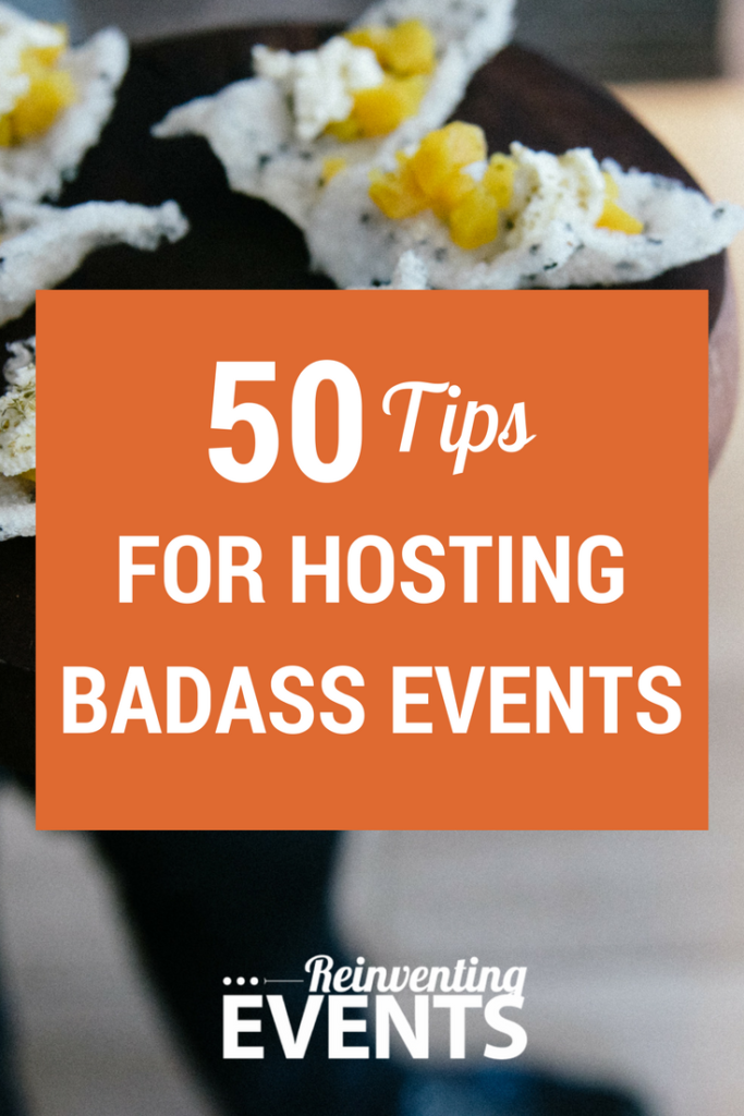 These 50 event tips highlight the way Reinventing Events designs events, allowing their client's brand and personality to shine through the entire production, and provide attendees with a one-of-a-kind event experience.