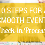 10 Steps for a Smooth Event Check-in Process