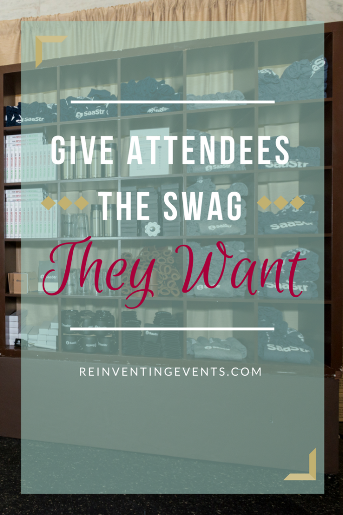 Event Swag doesn't have to be boring. Give attendees what the swag they want! Read more at http://reinventingevents.com/2016/09/attendee-swag.