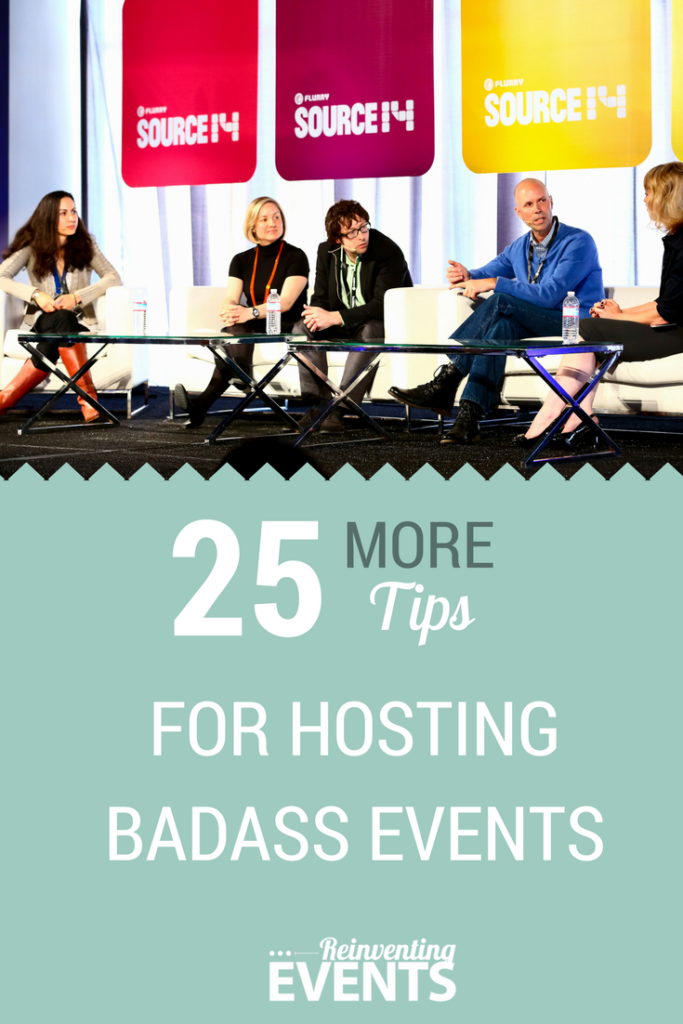 After the success of #50Tips for Hosting Badass Events, we have more event tips for you! Check out #25MOREtips to Hosting Badass Events which focuses on venue selection, working with vendors, conquering the budget, and preparing content.