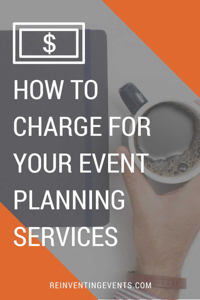 http://reinventingevents.com/2017/04/how-to-charge-for-your-event-planning-services/ Not sure how to price out your services for event planning? I've outlined what you need to consider to get started!