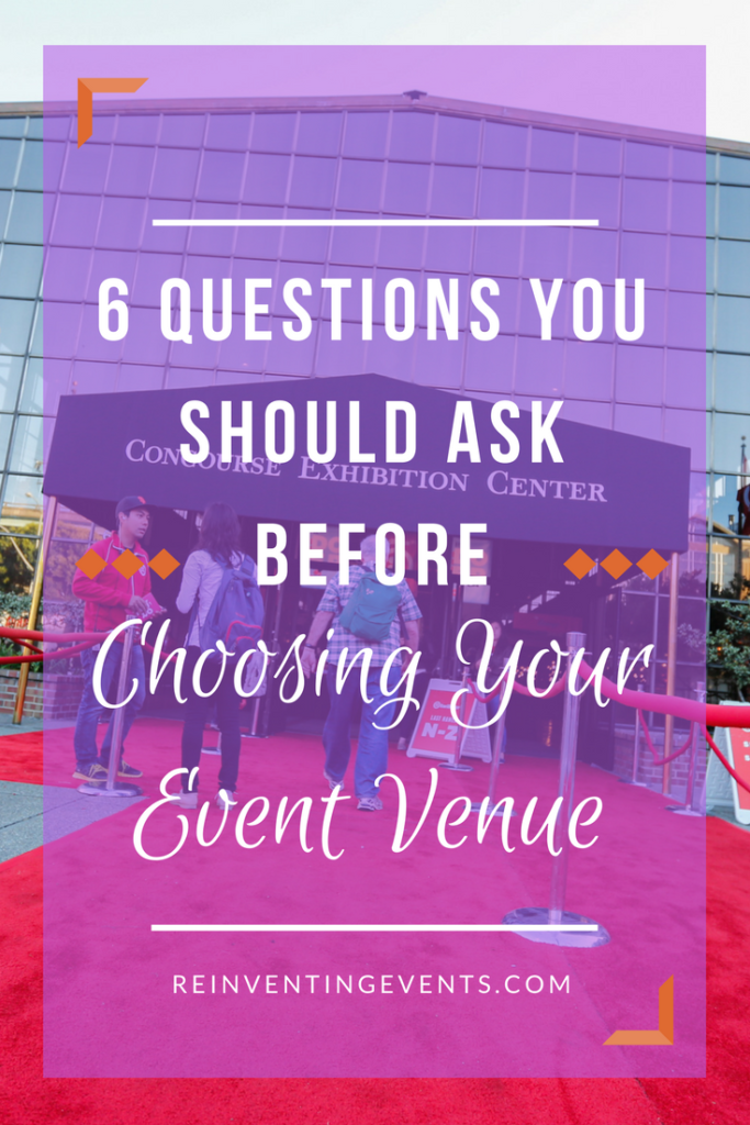 6 Questions You Should Ask Before Choosing Your Event Venue