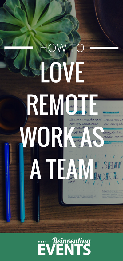 http://reinventingevents.com/2017/06/how-to-love-remote-work-as-a-team/ At Reinventing Events, we have a few tools and rules that we follow to help us all rock working on a remote team. We hope these tips can help your remote team.