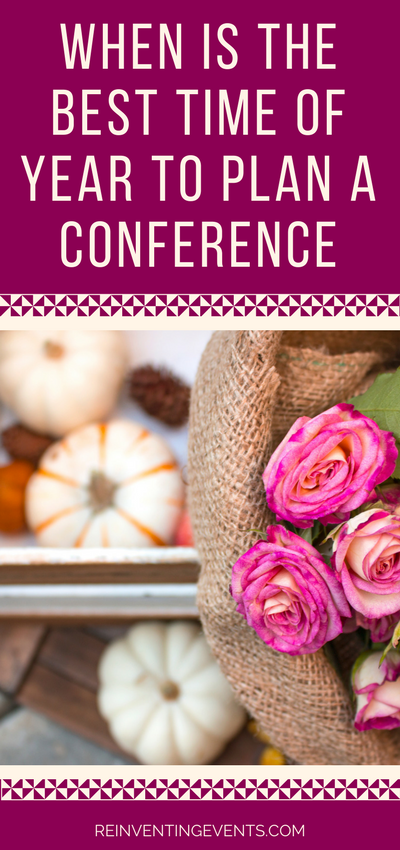 http://reinventingevents.com/2017/09/when-is-the-best-time-of-year-to-plan-a-conference/ If you want to produce a successful & financially profitable conference, plan far enough in advance to hit goals. Get insider info on when the best time of year to plan a conference is.
