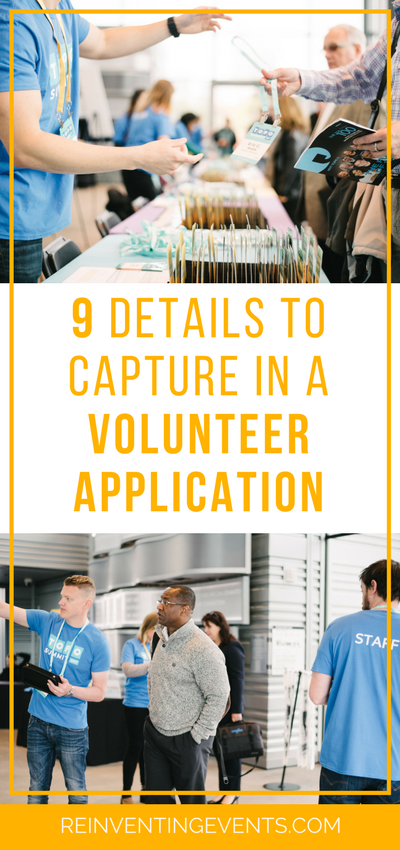 http://reinventingevents.com/2017/10/volunteer-application-details/ Volunteers can be a great asset to your event and the way to start off with managing them in the best way possible is by having the right volunteer application details.