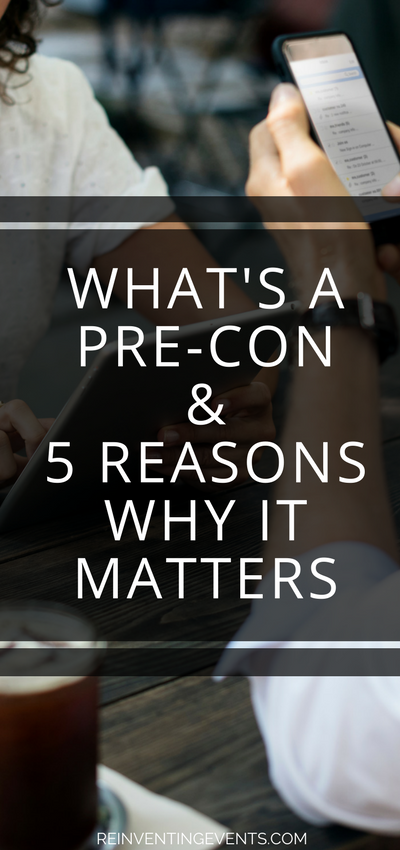 "http://reinventingevents.com/2018/01/whats-pre-con-5-reasons-matters/ Do you have Pre-Con before each event? We think they're a crucial piece to ensuring the event runs smoothly, especially with larger events. We're going to answer the question, ""What's a Pre-Con"" and break down some important information we think every event planner should know."
